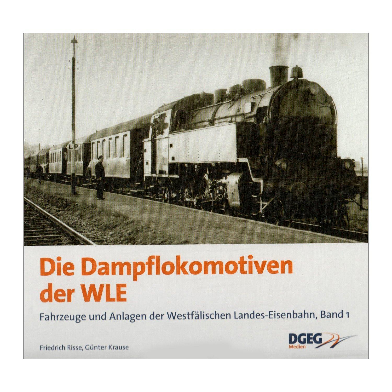 Buch Die Dampflokomotiven der WLE